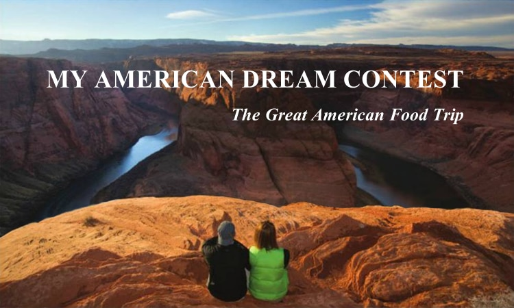 My American Dream Contest - The Great American Food Trip (State Dept.)
