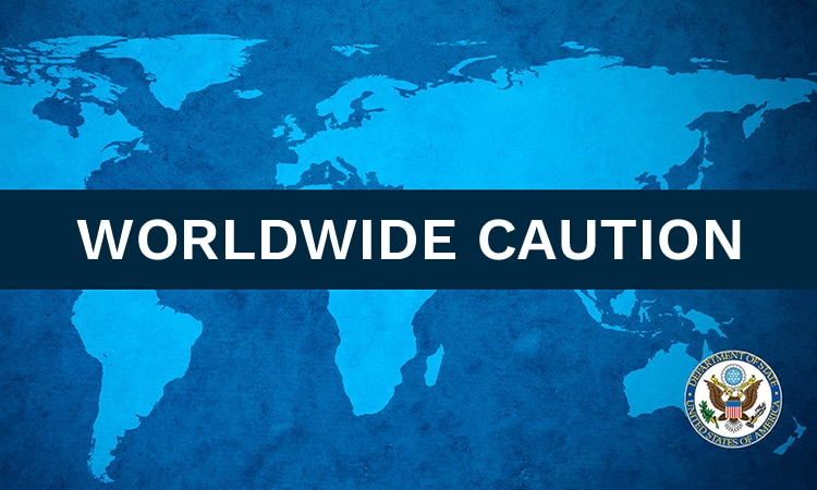 Worldwide Caution (State Dept.)